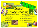 Close Reading - Informational (Insects) and Literature (Eric Carle) Texts