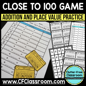 CLOSE to 100 TASK CARDS (addition/place value) math center Common Core K-2