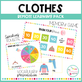 CLOTHES - Remote learning pack
