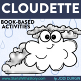 CLOUDETTE Activities & Read Aloud Lessons for Digital Learning Google Classroom