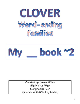 CLOVER Word-ending Families (My __ book~2)