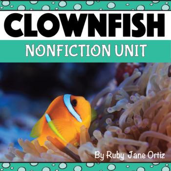 All About Clownfish Nonfiction Unit