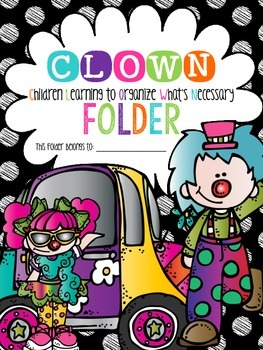 C.L.O.W.N. Folder {Children Learning to Organize What's Necessary}