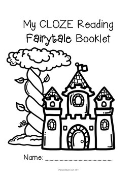 CLOZE Reading FairyTales AND Fables