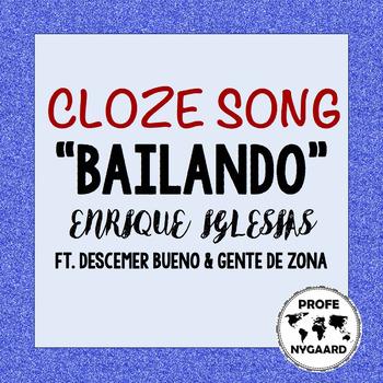CLOZE SONG // Bailando by Enrique Iglesias ft. Descemer Bueno, Gente de Zona