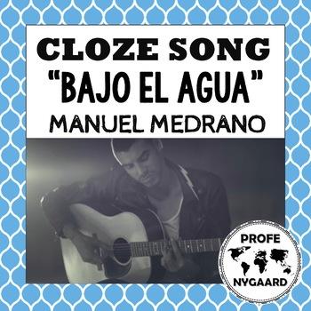 """CLOZE SONG// """"Bajo el agua"""" by Manuel Medrano"""