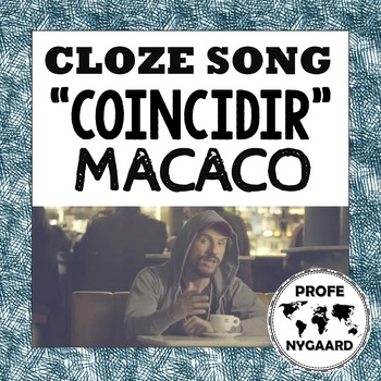"CLOZE SONG// ""Coincidir"" by Macaco"