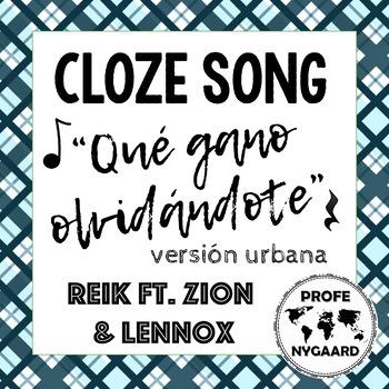 """CLOZE SONG// """"Qué gano olvidándote"""" versión urbana by Reik ft. Zion & Lennox"""