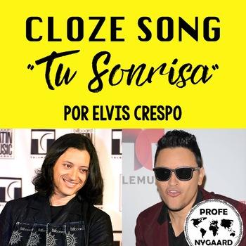 """CLOZE SONG// """"Tu sonrisa"""" by Elvis Crespo"""