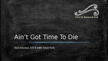 CMP Lesson Plan: Ain't Got Time To Die