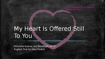 CMP Lesson Plan: My Heart Is Offered Still To You