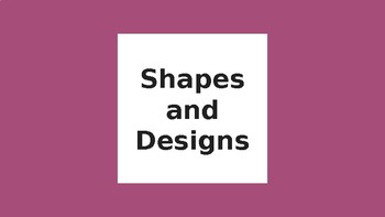 CMP- Shapes and Designs