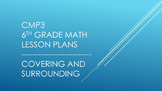 CMP3 - 6th Grade Covering and Surrounding Reorganized Less