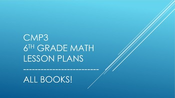 CMP3 - 6th Grade Reorganized Lesson Plans (All Books)