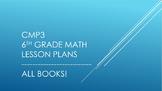 CMP3 - 6th Grade Reorganized Lesson Plans (All Books)