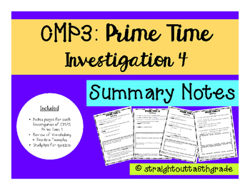CMP3 Prime Time Investigation 4 Summary Notes