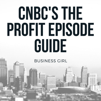 CNBC's The Profit-- Video Guide for Any Episode