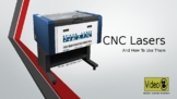 CNC Lasers and How They Work- Lesson Slideshow