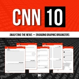 CNN 10: Current Events, News Summary, Graphic Organizers & Video Project
