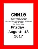CNN 10: Friday, August 18, 2017 - NO PREP!