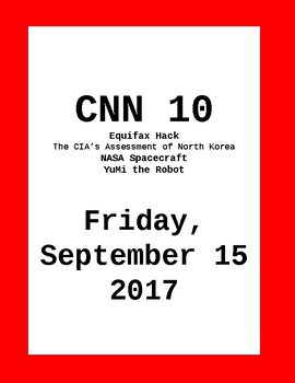 CNN 10: Friday, September 15, 2017- NO PREP!