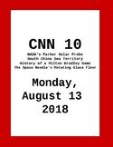 CNN 10: Monday, August 13, 2018