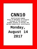 CNN 10 - Monday, August 14,2017  No PREP!