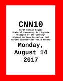 Try for FREE: CNN 10 - Monday, August 14,2017  No PREP!