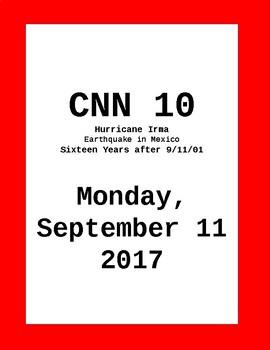 CNN 10: Monday, September 11, 2017 - NO PREP!