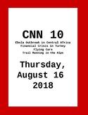 CNN 10: Thursday, August 16, 2018 - NO PREP!