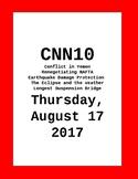 CNN 10 - Thursday, August 17, 2017 - NO PREP!