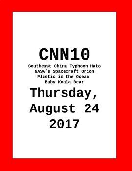 CNN 10: Thursday, August 24, 2017- NO PREP!