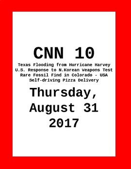 CNN 10: Thursday, August 31, 2017- NO PREP!