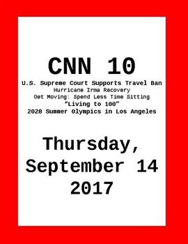 CNN 10: Thursday, September 14, 2017- NO PREP!
