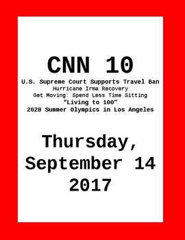 CNN 10: Thursday, September 14, 2017- NO PREP!