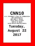 CNN 10: Tuesday, August 22, 2017 : NO PREP!