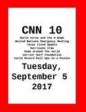 CNN 10: Tuesday, September 05, 2017 - NO PREP!