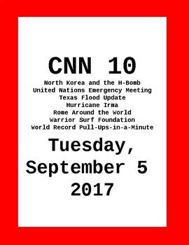 CNN 10: Tuesday, September 05, 2017 - NO PREP!