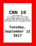 CNN 10: Tuesday, September 12, 2017 - NO PREP! Current Events