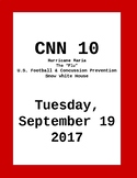 CNN 10: Tuesday, September 19, 2017- NO PREP!
