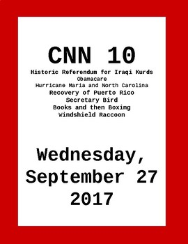CNN 10: Wednesday, September 27, 2017- NO PREP!