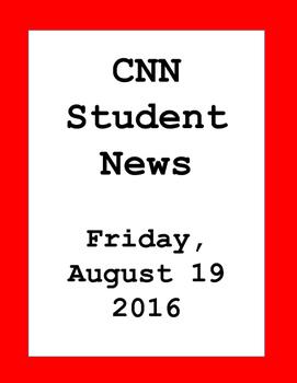 CNN Student News: Friday, August 19, 2016