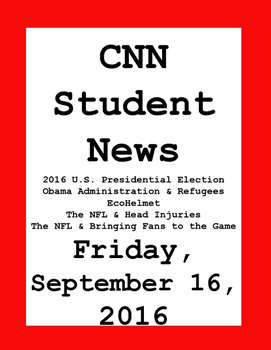 CNN Student News: Friday, September 16, 2016 - NO PREP!