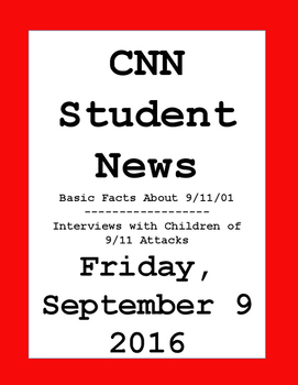 CNN Student News: Friday, September 9, 2016 - NO PREP!