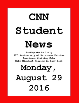 CNN Student News: Monday, August 29, 2016 - NO PREP!