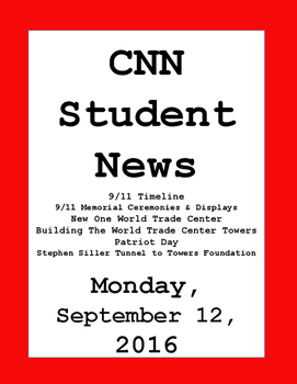 CNN Student News: Monday, September 12, 2016 - NO PREP!