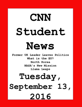 CNN Student News: Tuesday, September 13, 2016 - NO PREP!