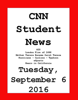 CNN Student News: Tuesday, September 6, 2016 - NO PREP!