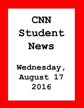 CNN Student News: Wednesday, August 17, 2016