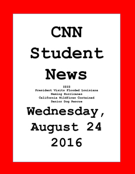 CNN Student News: Wednesday, August 24, 2016